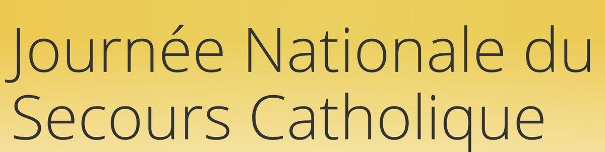 JOURNÉE NATIONALE DU SECOURS CATHOLIQUE DIMANCHE 20 NOVEMBRE
