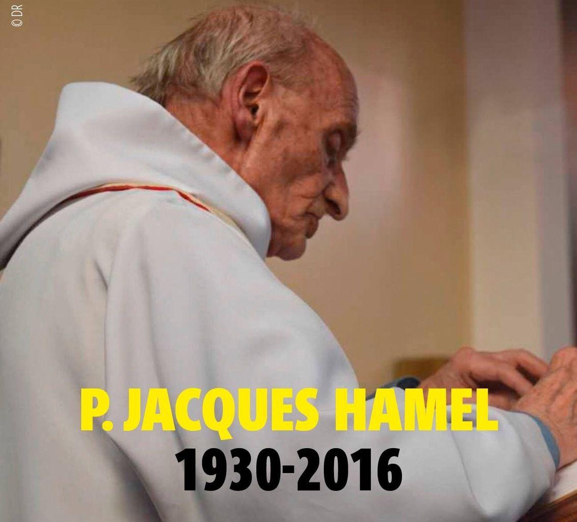 LE PÈRE HAMEL, UN AN APRÈS
