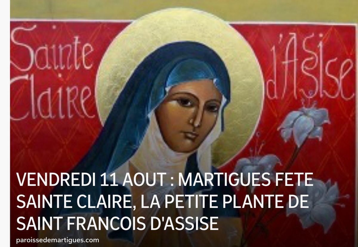 VENDREDI 11 AOUT : MARTIGUES FETE SAINTE CLAIRE, LA PETITE PLANTE DE SAINT FRANCOIS D'ASSISE