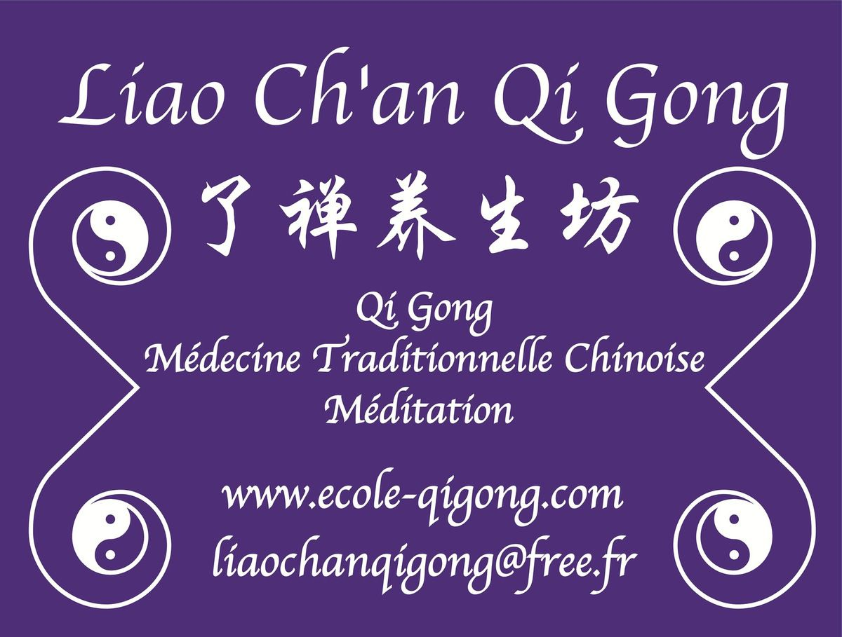 CONTENTS OF TRAINING PROGRAM AT LIAO CH'AN QI GONG CENTER
