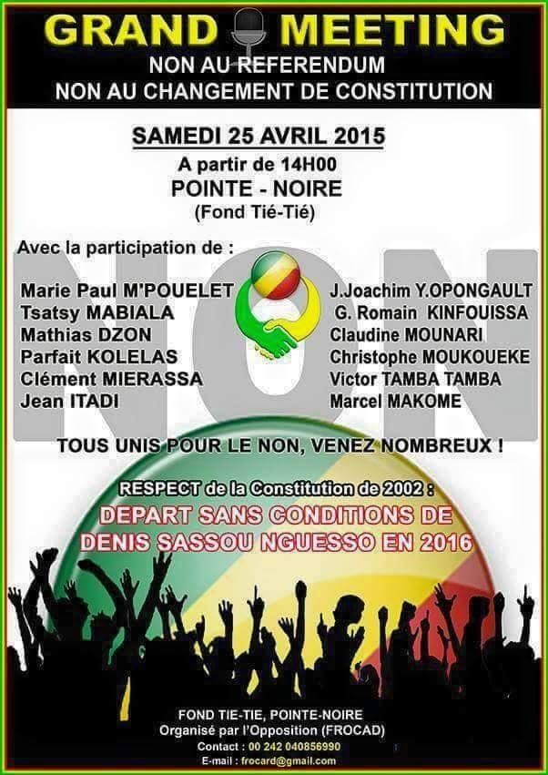 OPPOSITION/GRAND MEETING DU 25 AVRIL 2015 : SASSOU ENVOIE SA POLICE SPECIALE A POINTE-NOIRE POUR VIOLENTER LES OPPOSANTS