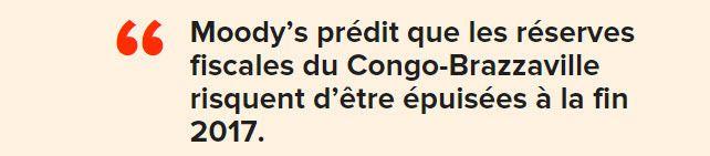ECONOMIE : EN DEGRADANT ENCORE LA NOTE DU CONGO, MOODY'S INDIQUE QUE LE CONGO VA MAL