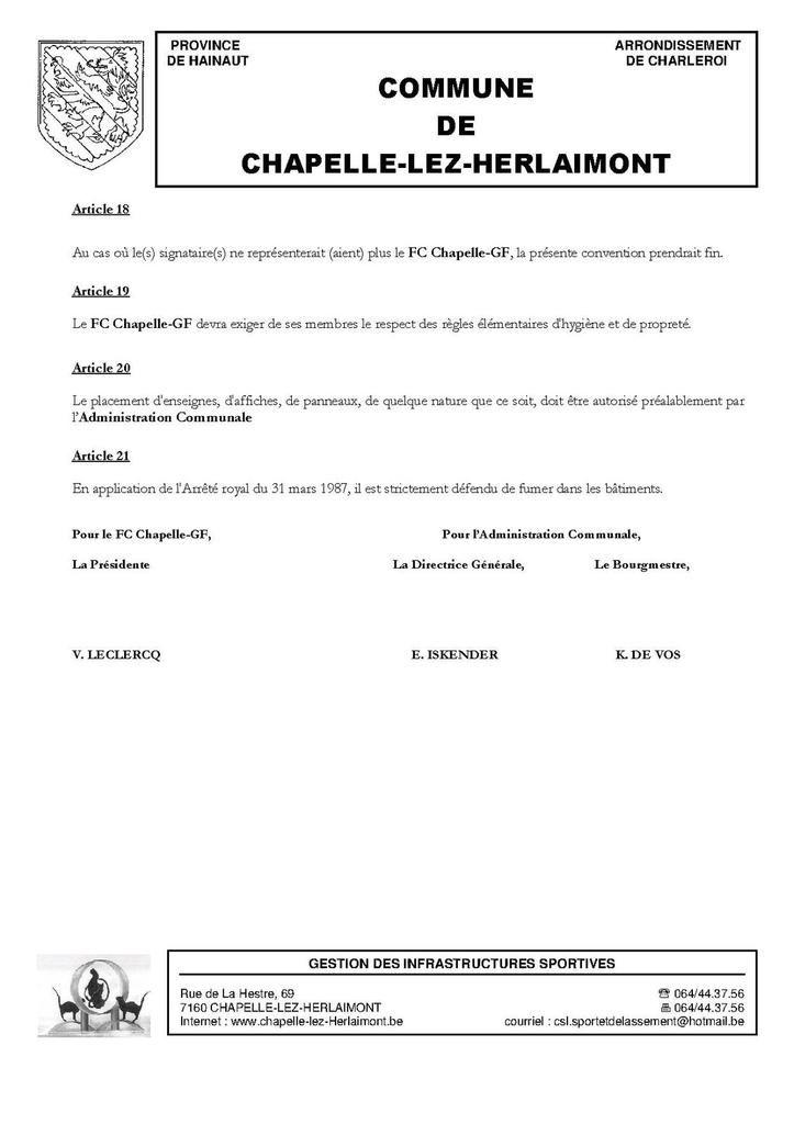 courriel envoyé le 24.06.2016 à M. Karl DE VOS, Bourgmestre, au sujet de la convention de mise à disposition des infrastructures sportives du Domaine de Clairefontaine pour la pratique du football pendant la saison 2016-2017
