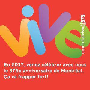 Montréal fête bientôt ses 375 ans!