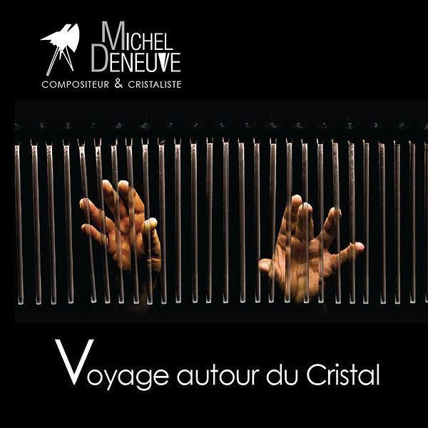 Orgue de cristal - Michel Deneuve