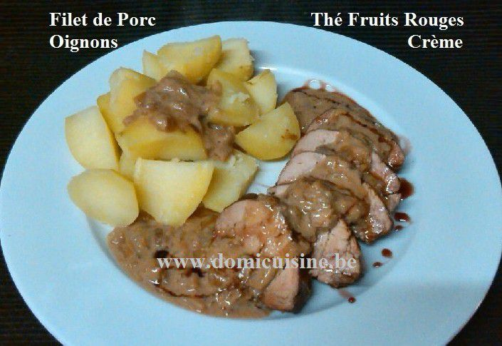 "Filet Mignon de Porc au Thé ""Fruits Rouges"" ..."