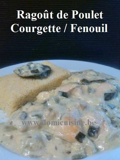 Ragoût de Poulet à la Courgette et Fenouil ...