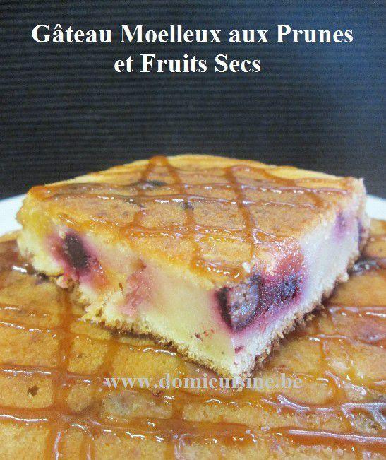 Gâteau aux Prunes et Fruits Secs ...