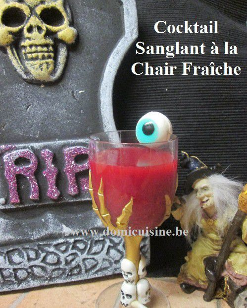 Halloween: Cocktail Sanglant à la Chair Fraîche ...