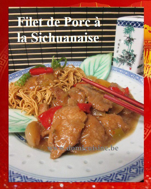 Nouvel An Chinois: Filet de Porc à la Sichuanaise ...