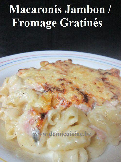 Pâtes Gratinées sauce Fromage-jambon ...