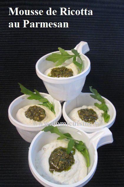 Mousse de Ricotta au Parmesan ...