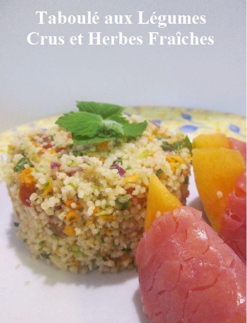 ww: Taboulé aux Légumes Crus et Herbes Fraîches ...