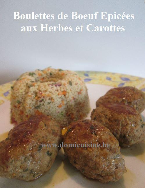 Boulettes de Boeuf Epicées aux Herbes et Carottes ...