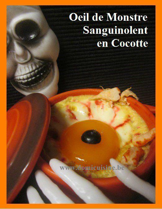 http://www.domicuisine.be/2016/10/halloween-oeil-de-monstre-sanguinolent-en-cocotte.html