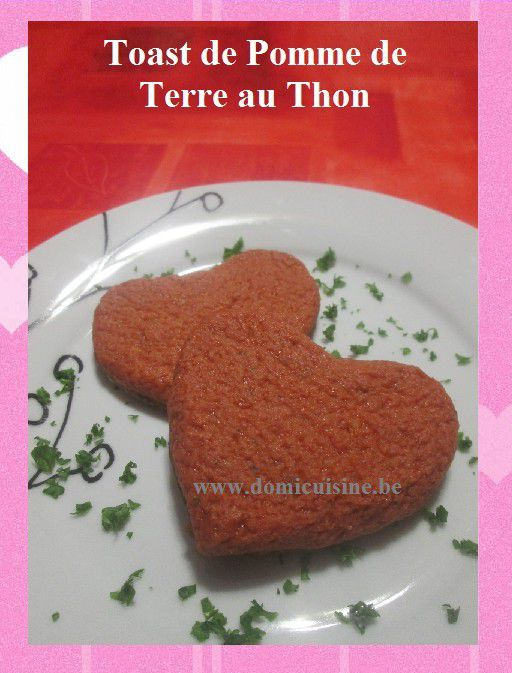 st valentin toast de pomme de terre au thon la cuisine ma passion. Black Bedroom Furniture Sets. Home Design Ideas