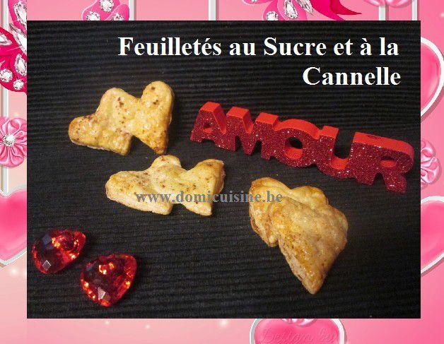 St Valentin: Coeurs Feuilletés à la Confiture et Feuilletés à la Cannelle ...