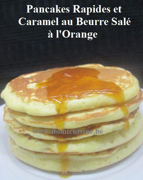 Pancakes aux zestes d'Orange et Caramel au Beurre Salé à l'Orange ...
