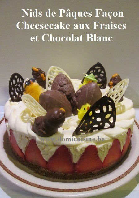 http://www.domicuisine.be/2016/03/paques-nid-facon-cheesecake-aux-speculoos-fraises-et-creme-au-chocolat-blanc.html