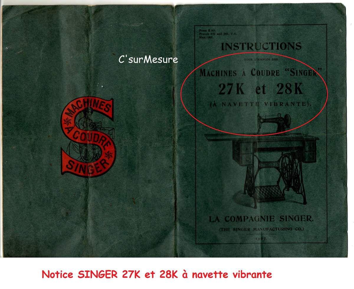 livret de 1907, sur le mode d'instruction pour l''emploi des machines 27K et 28K à navette vibrante et leurs guides !