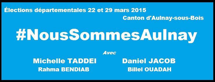 Daniel Jacob et Michelle Taddei (ex-UDI) candidats aux élections départementales de 2015 à Aulnay-sous-Bois