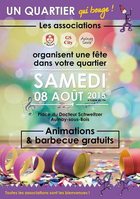 Samedi 8 août 2015, c'est de nouveau la fête au quartier du Gros Saule à Aulnay-sous-Bois !