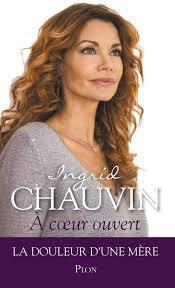 A cœur ouvert d'Ingrid Chauvin