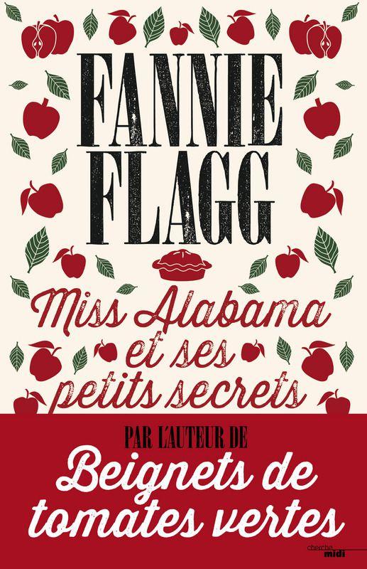 Miss Alabama et ses petits secrets de Fannie Flagg