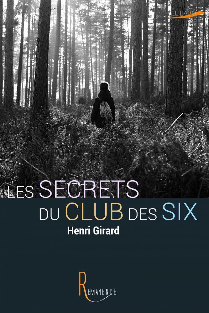 Les secrets du club des six de Henri Girard {Partenariat Livraddict}