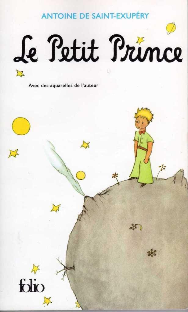 Le Petit Prince de Antoine de Saint Exupéry