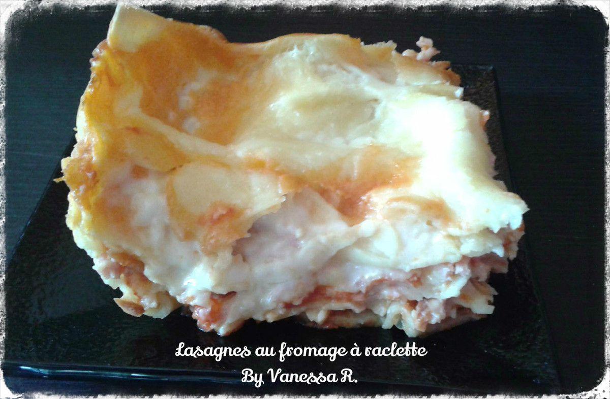 Lasagnes au fromage raclette les recettes de vanessa - Quantite de fromage a raclette par personne ...