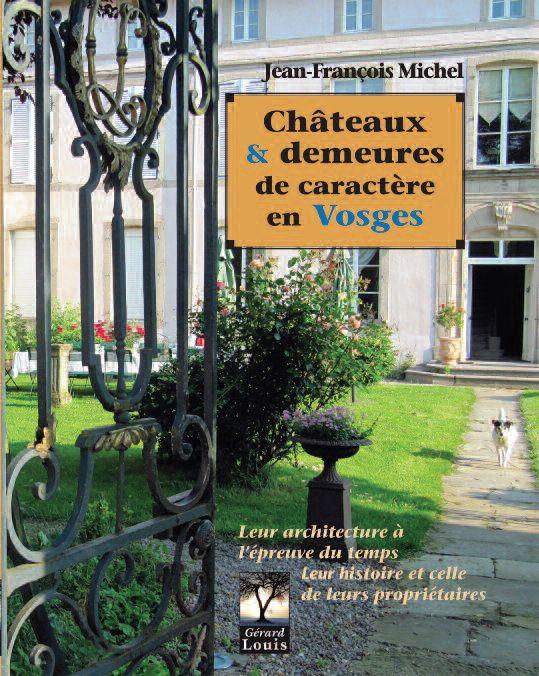 Châteaux et demeures de caractère en Vosges