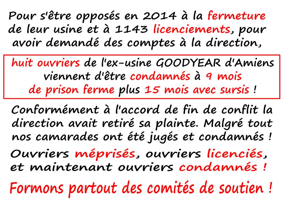 Consternation et révolte suite à la prison ferme contre 8 syndicalistes de Goodyear Amiens