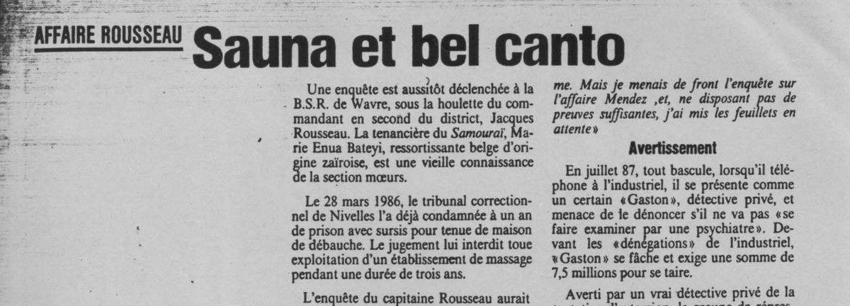 Affaire Rousseau : Sauna et bel canto