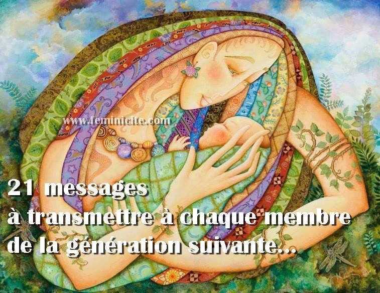 21 messages à transmettre à chaque membre de LA PROCHAINE GÉNÉRATION :