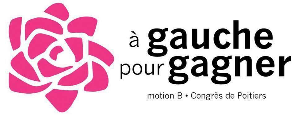 """Pourquoi je voterai pour la Motion B """"A Gauche pour Gagner !"""""""