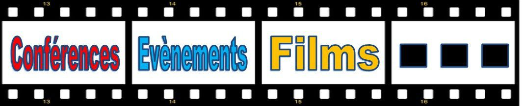 Retour sur conférences,événements, films ... 2015-2016
