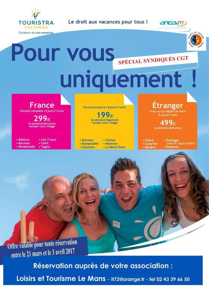 LOISIRS ET TOURISME : PROMOTIONS &quot&#x3B;SPECIAL&quot&#x3B; SYNDIQUES CGT ...