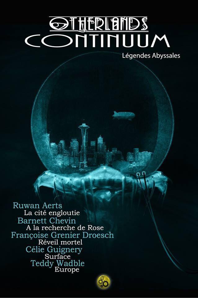 La couverture du recueil pour Otherlands (Légendes Abyssales) Continuum 5