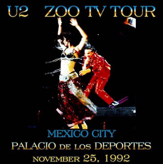 U2 -Zoo Tv Tour -Mexico ,Mexique 25/11/1992