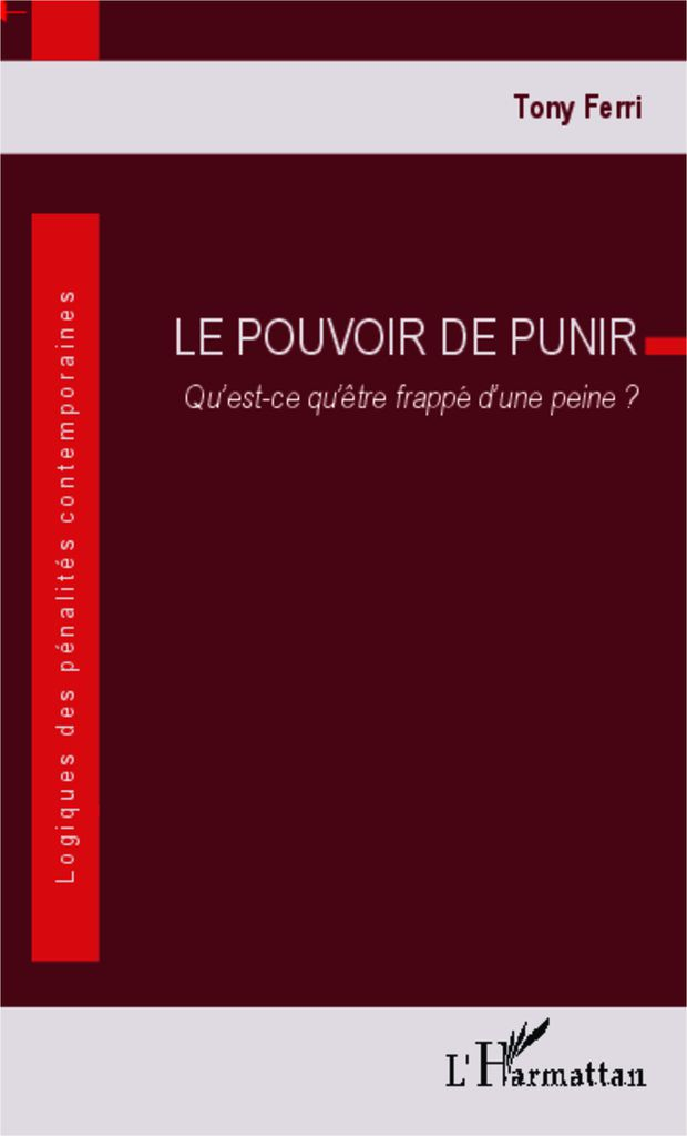 Recension du livre de Tony Ferri, Le pouvoir de punir.
