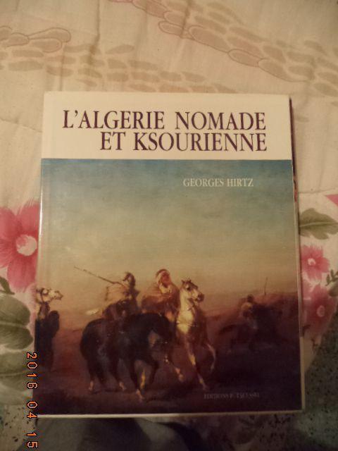 &quot&#x3B;L'Algérie,nomade et ksourienne&quot&#x3B; de G.Hirtz : illustrations