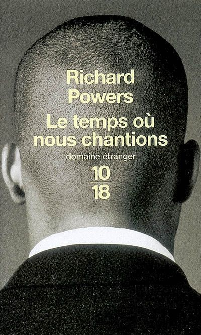 Le temps où nous chantions* à *** de Richard Powers