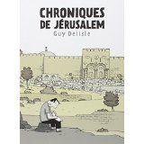 Chroniques de Jerusalem (****), de Guy Delisle