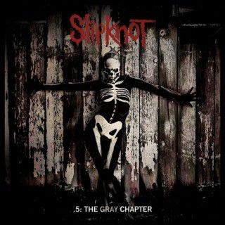 SLIPKNOT &quot&#x3B; .5: The Gray Chapter &quot&#x3B; (10.2014)