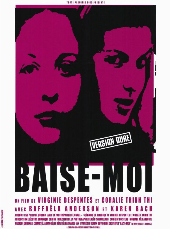&quot&#x3B; Baise-moi &quot&#x3B; (film) de Virginie Despentes ( 2000)