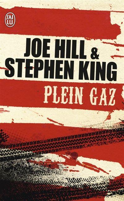 &quot&#x3B; Plein gaz &quot&#x3B;, Joe Hill &amp&#x3B; Stephen King, 2009