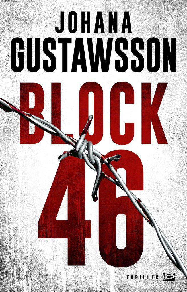 &quot&#x3B; Block 46 &quot&#x3B;, de Johana Gustawsson (2015)