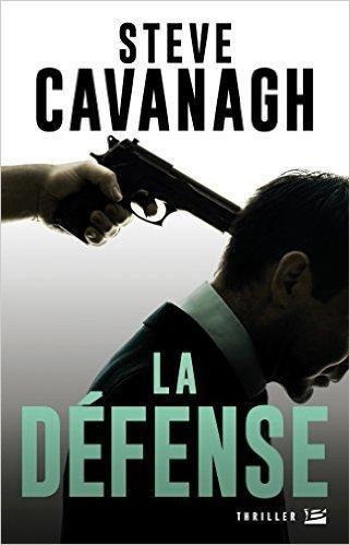 La Défense, de Steve Cavanagh (2015)