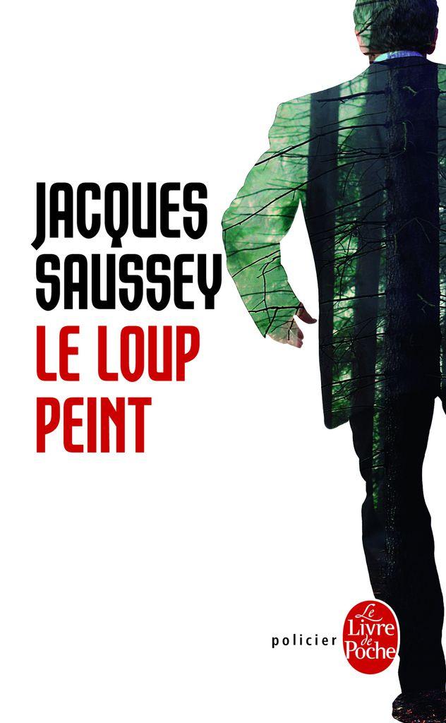 &quot&#x3B; Le loup peint &quot&#x3B; de Jacques Saussey (2016-2017)
